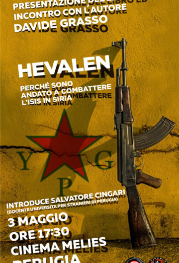 HEVALEN – PERCHE' SONO ANDATO A COMBATTERE L'ISIS IN SIRIA
