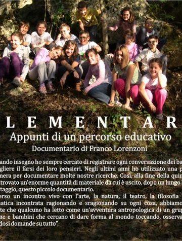E L E M E N T A R E Appunti di un percorso educativo di Franco Lorenzoni